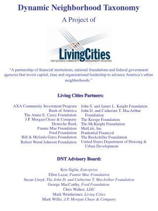 AXA Community Investment Program  Bank of America  The Annie E. Casey Foundation  J.P. Morgan Chase  Company  Deutsche B