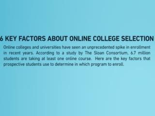 6 key factors about online college selection.