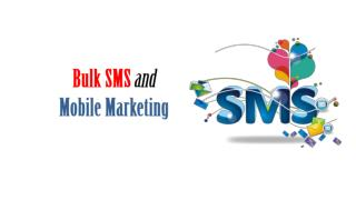 Bulk SMS and Mobile Advertising