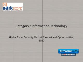 Global Cyber Security Market Forecast and Opportunities