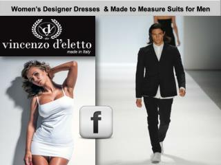 Women's Designer Dresses & Made to Measure Suits for Men