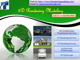 3D Rendering Modeling delivers 3D Visualization Services