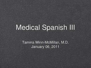 Medical Spanish III