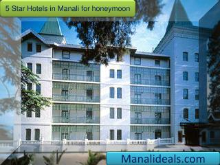 5 Star Hotels in Manali for honeymoon