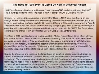 The Race To 1000 Event Is Going On Now @ Universal Nissan