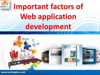 Important factors of Web application development