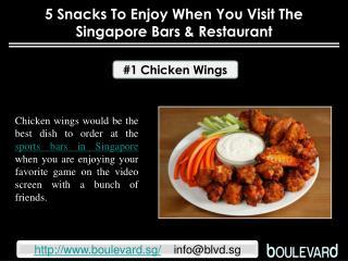 5 snacks to enjoy when you visit the Singapore bars & restau