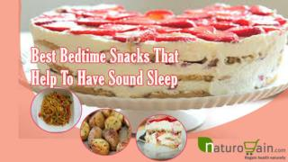 Best Bedtime Snacks That Help To Have Sound Sleep