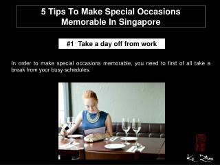 5 tips to make special occasions memorable in Singapore