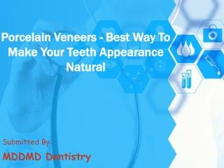 Porcelain Veneers- Best Way To Make Your Teeth Appearance Na