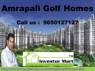 Welcome To Amrapali Golf Homes @ 9650127127