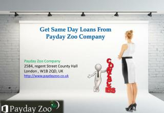 #Same Day Loans – Get Apply now www.paydayzoo.co.uk