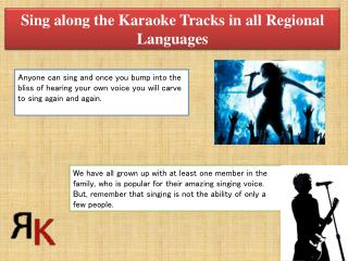 Sing along the Karaoke Tracks in all Regional Languages