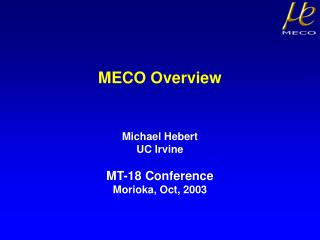 MECO Overview