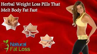 Herbal Weight Loss Pills That Melt Body Fat Fast