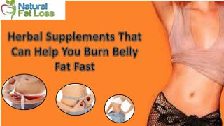 Herbal Supplements That Can Help You Burn Belly Fat Fast