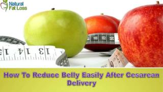 How To Reduce Belly Easily After Cesarean Delivery?