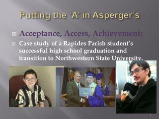 Putting the  A  in Asperger s