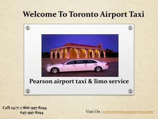 Pearson airport taxi and limo service