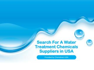 Search For A Water Treatment Chemicals Suppliers in USA