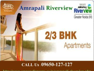 Amrapali Riverview Noida Extension