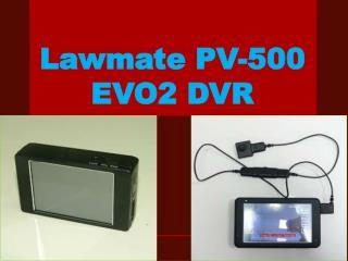 Lawmate PV-500 EVO2 DVR