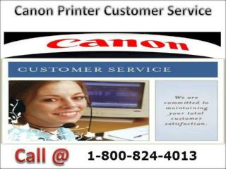 1-800-824-4013 Online Canon Customer Tech Support Number
