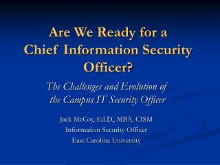 Are We Ready for a  Chief Information Security Officer