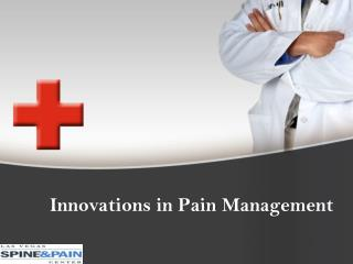 Innovations in Pain Management