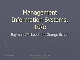 Management Information Systems, 10