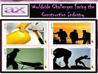 Worldwide Challenges Facing the Construction Industry