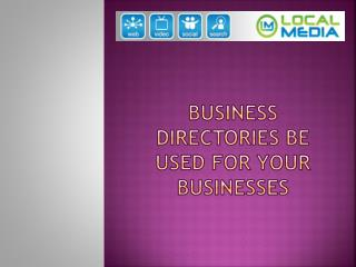 Business Directories Be Used For Your Businesses