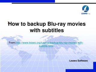 How to backup Blu-ray movies with subtitles
