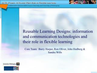 Reusable Learning Designs: information and communication technologies and their role in flexible learning