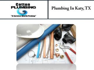 Plumbing In Katy, TX
