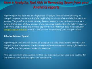 How a Analytics Tool Aids in Removing Spam from your Analyti