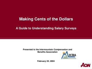 Making Cents of the Dollars  A Guide to Understanding Salary Surveys