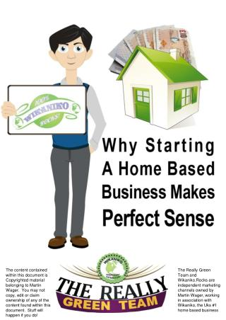 Why Starting a Home Based Business makes Perfect Sense