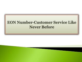 EON Number-Customer Service Like Never Before