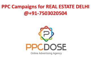 PPC FOR REAL ESTATE @ 91-7503020504
