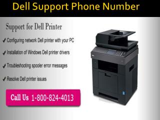 Dell Printer Tech Support|Toll Free number  1-800-824-4013