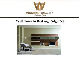 Wall Units In Basking Ridge, NJ