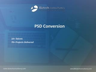 PSD Conversion Brochure - Biztech Consultancy