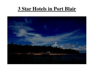 3 star hotels in Port Blair