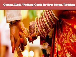 Getting Hindu Wedding Cards for Your Dream Wedding