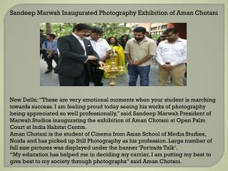 Sandeep Marwah Inaugurated Photography Exhibition of Aman Ch
