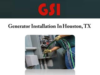 Generator Installation In Houston, TX