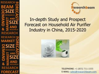 China Household Air Purifier Industry Size, Trend, 2015-2020