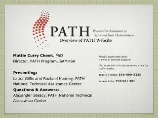 Mattie Curry Cheek, PhD Director, PATH Program, SAMHSA