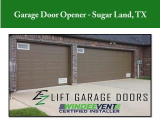Garage Door Opener – Sugar Land, TX